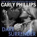 CarlyPhillips_DareToSurr-Audio
